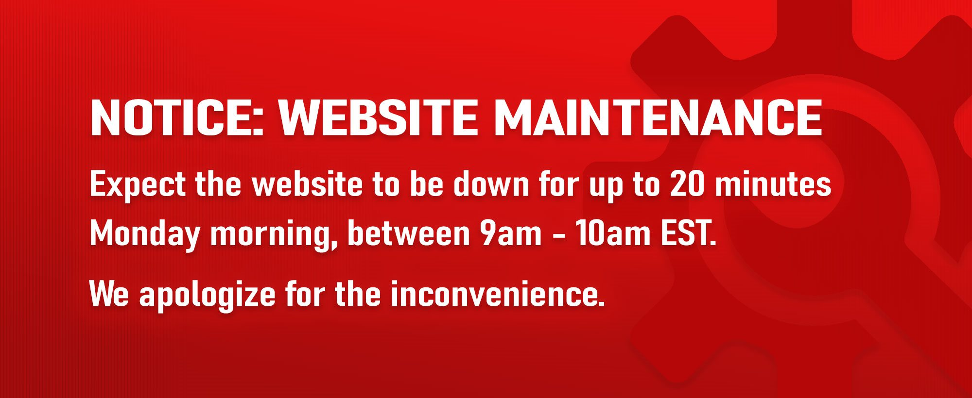 Notice: Website Maintenance...Expect the website to be down for up to