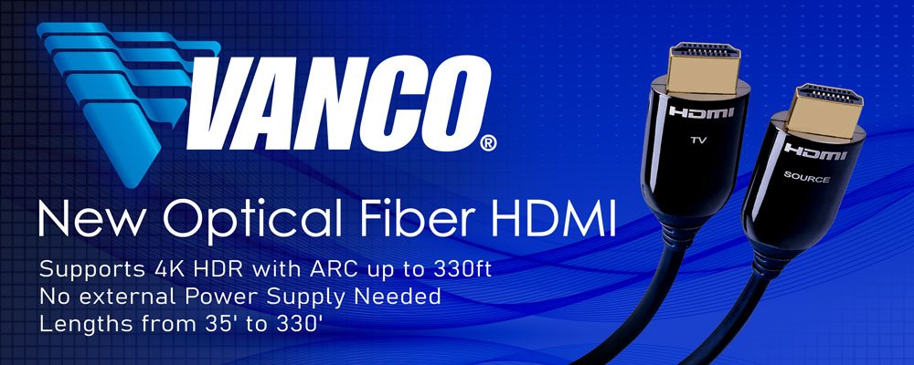 New Vanco HDMI Optical Cables